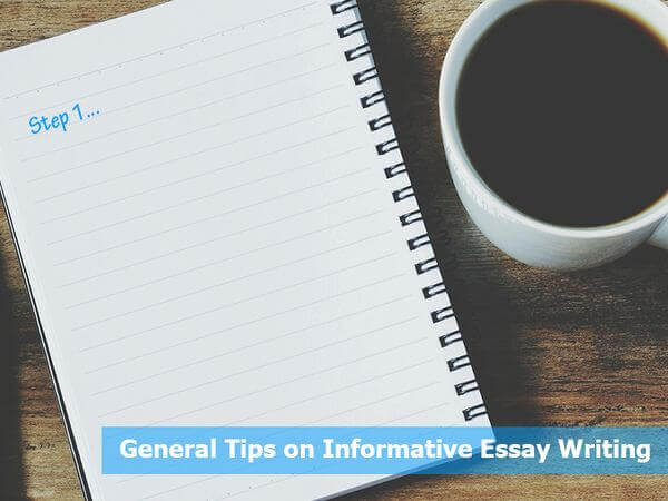 General Tips on Informative Essay Writing