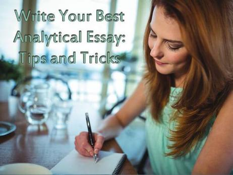 Write Your Best Analytical Essay: Tips and Tricks